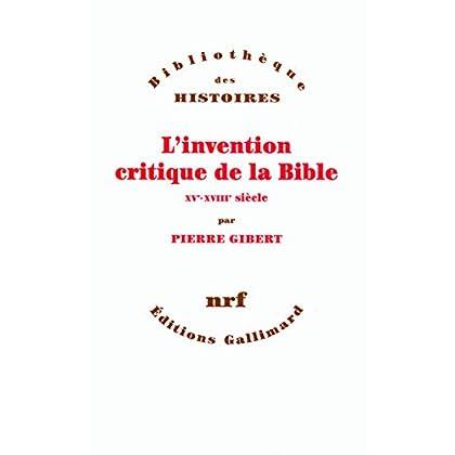 L'invention critique de la Bible: XVᵉ-XVIIIᵉ siècle