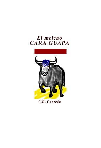 El meleno Cara Guapa: Cara Guapa Curly Hair par C. R. Canfrán
