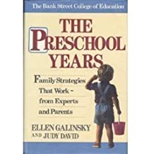 The Preschool Years by Ellen Galinsky (1988-12-27)