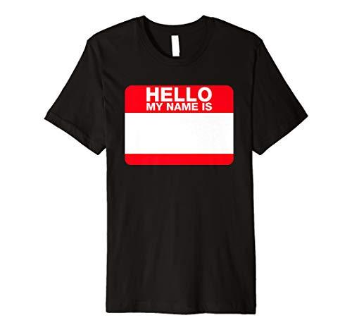 (Hello My Name Is–Funny blanko DIY Namensschild Shirt)