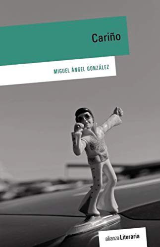 Cariño (Alianza Literaria (Al)) eBook: Miguel Ángel González: Amazon.es: Tienda Kindle