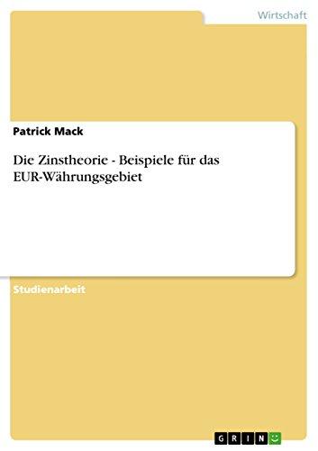 Die Zinstheorie - Beispiele für das EUR-Währungsgebiet