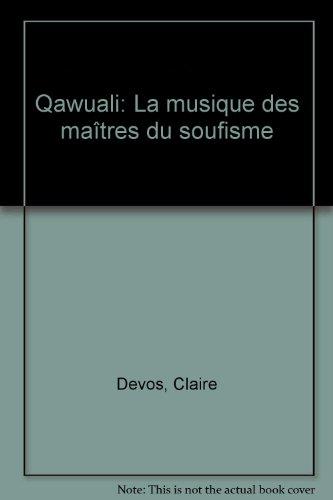 Qawwali : La musique des maîtres du soufisme