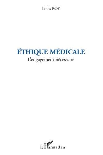 Ethique medicale : L'engagement nécessaire