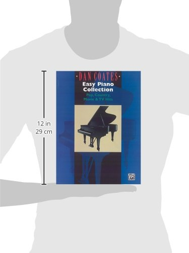 Dan Coates Easy Piano Collection: Pop, Country, Movie & TV Hits