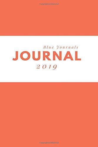 Journal 2019: Blank Line Daily Journal & Diary (Light Orange) por Blue Journals