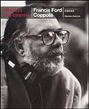 Francis Ford Coppola. Ediz. illustrata