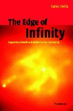 The Edge of Infinity: Supermassive Black Holes in the Universe -