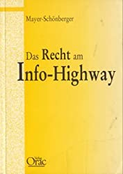Das Recht am Info-Highway
