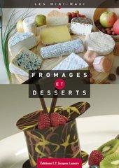 Fromages et desserts par Joël Diconne