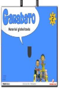 Garabato, matemáticas y lengua, 2 Educación PriMaría, 1 ciclo. Material globalizado