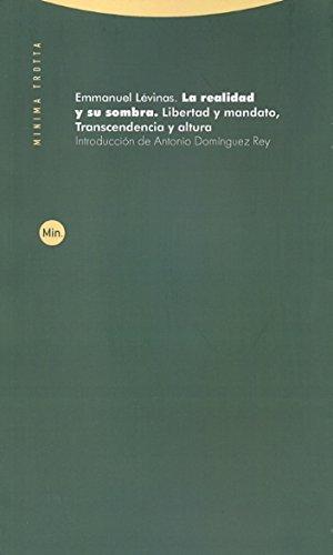 La realidad y su sombra (Minima Trotta) por Emmanuel Lévinas