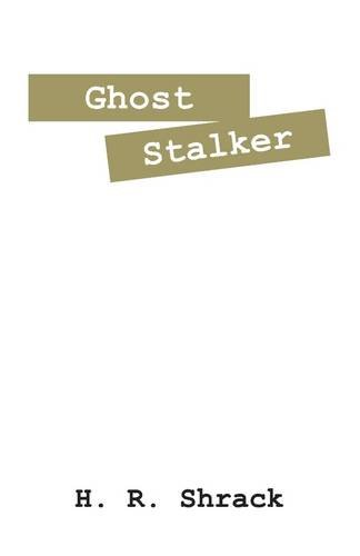 Ghost Stalker