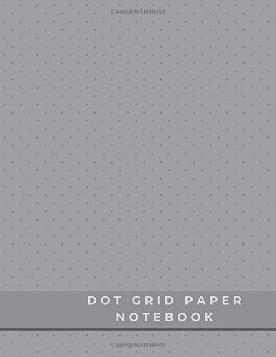 Dot Grid Paper Notebook: Dot Grid Paper Graph Dotted Journal Notebook Large 8.5 x 11 inches - 104 pages (Volumn 46)