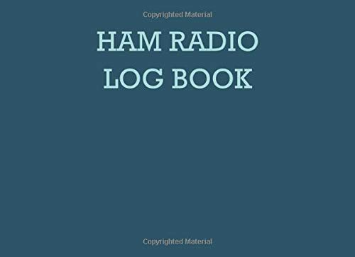 Ham radio log book: Notebook for amateur radio operators: Handy logging sheets to keep your notes organized in one place: Teal and mint green design