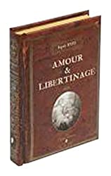 L'esprit XVIIIème - Amour & Libertinage