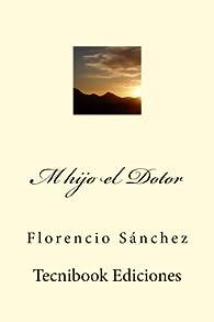 M hijo el Dotor par Florencio Sanchez