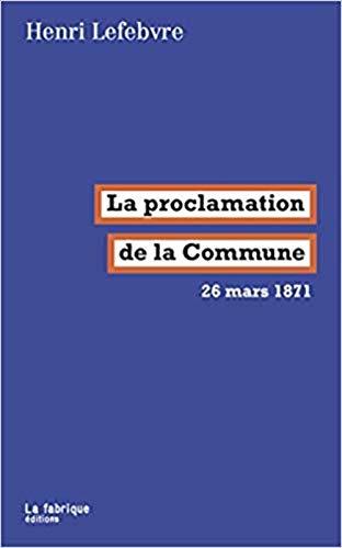 La proclamation de la Commune : 26 mars 1871