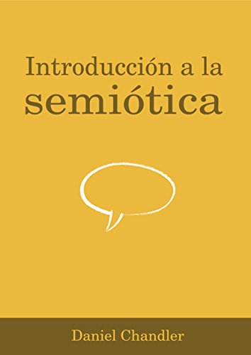 Introducción a la semiótica por Daniel Chandler
