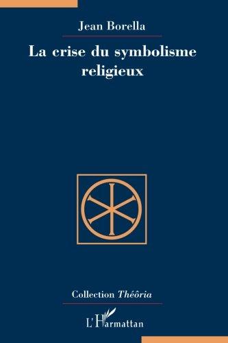 La crise du symbolisme religieux