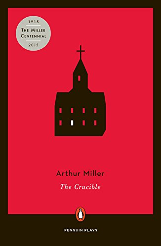 The Crucible: A Play in Four Acts (Penguin Plays)