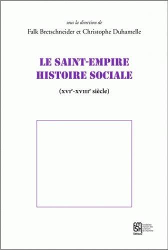 Le Saint-Empire, histoire sociale (XVIe-XVIIIe siècle)