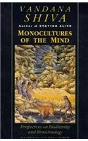Monocultures Of The Mind : Perspectives On Biodiversity And Biotechnology.