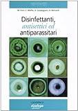 Disinfettanti, antisettici ed antiparassitari