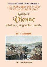 Guide à Vienne : Histoire, biographie, musée