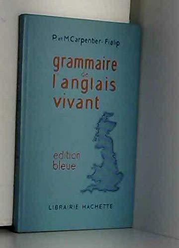 Grammaire de l'anglais vivant. Couverture bleue par Pierre Carpentier