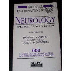 Neurology Specialty Board Review: 600 Multiple Choice Questions With Referenced Explanatory Answers (Medical Examination Review) by Barbara S. Giesser (1986-02-02)