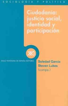 Ciudadanía: Justicia social, identidad y participación por Soledad García
