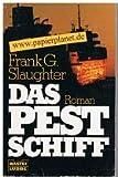 Das Pestschiff ( The Plague Ship) Bastei-Lübbe-Taschenbuch Bd. 10846 ; 3404108469