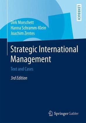Strategic International Management. Text and Cases