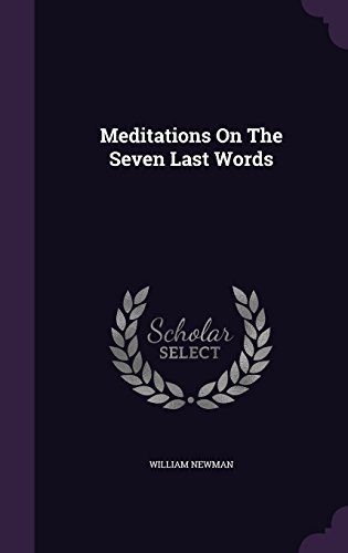 Meditations On The Seven Last Words