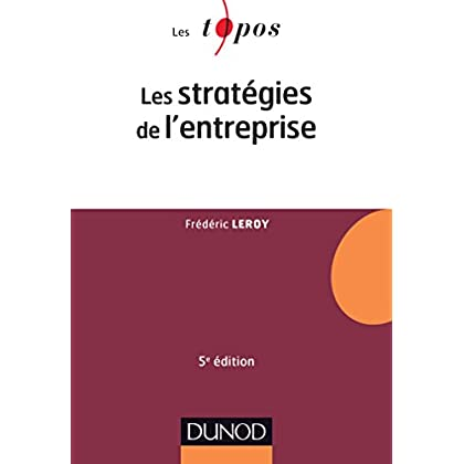 Les stratégies de l'entreprise - 5e éd.