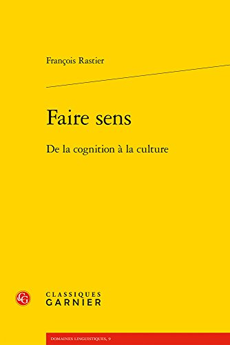 Faire sens : De la cognition à la culture