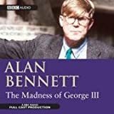 The Madness Of George III (BBC Audio)
