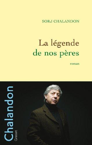 La légende de nos pères (Littérature Française)