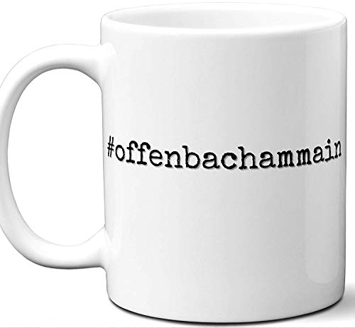 #offenbachammain Gift Hashtag Mug. Cool, Hip, Unique Offenbach am Main, Germany City Hash Tag Themed Tea Cup Men Women Fan Lover Birthday Mothers Day Fathers Day Christmas Coworker.