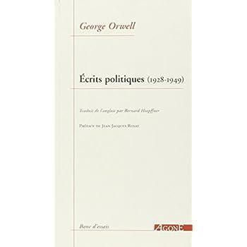 Écrits politiques (1928-1949): Sur le socialisme, les intellectuels & la démocratie