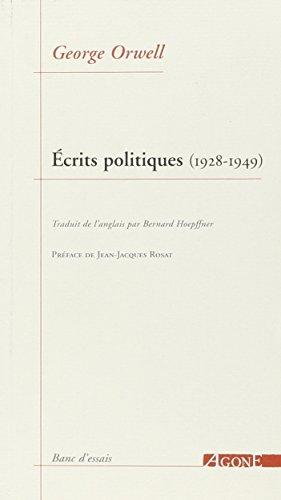 Ecrits politiques (1928-1949) : Sur le socialisme, les intellectuels et la démocratie