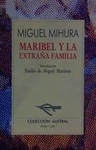 Marbibel y La Extrana Familia por Miguel Mihura