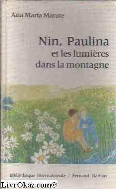 Nin, paulina et les lumires de la montagne