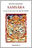 Samsara. Ciclicità dell'esistenza nel buddhismo