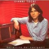 Gianni Togni - Bollettino Dei Naviganti - Paradiso - PRD 20307, CGD - PRD 20307