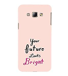 EPICCASE Future is bright Mobile Back Case Cover For Samsung Galaxy A3 (Designer Case)