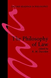 The Philosophy Of Law (Oxford Readings In Philosophy) (Oxford Readings in Philosophy (Paperback))