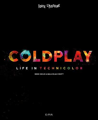 Coldplay: Life in technicolor par Malcolm Croft
