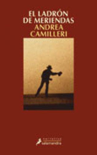 El ladrón de meriendas (Montalbano nº 3) por Andrea Camilleri